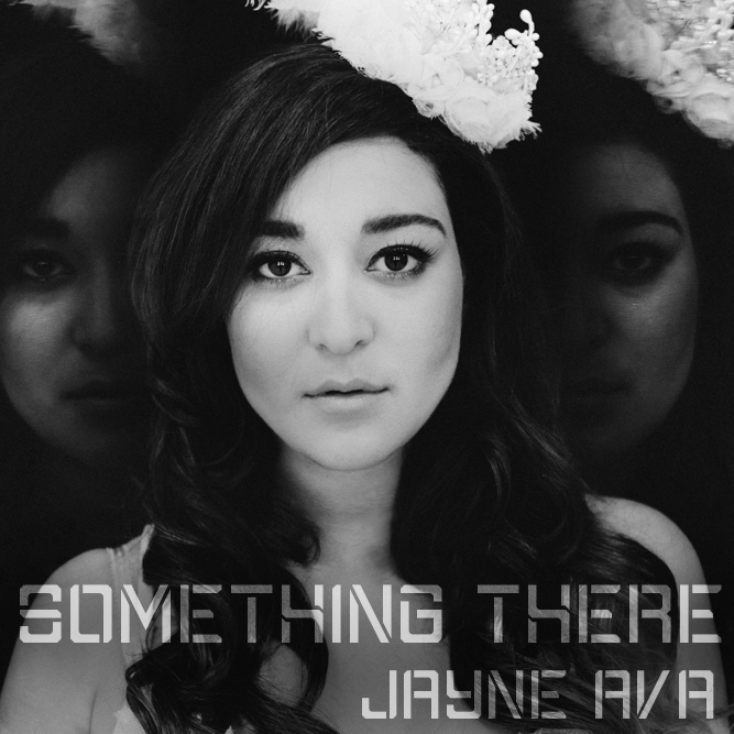 "Jayne Ava Releases New Single, ""Something There"""