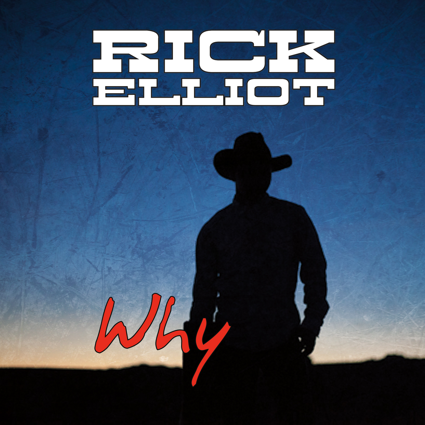 "Country Crooner Rick Elliot Releases Latest Single ""Why"""