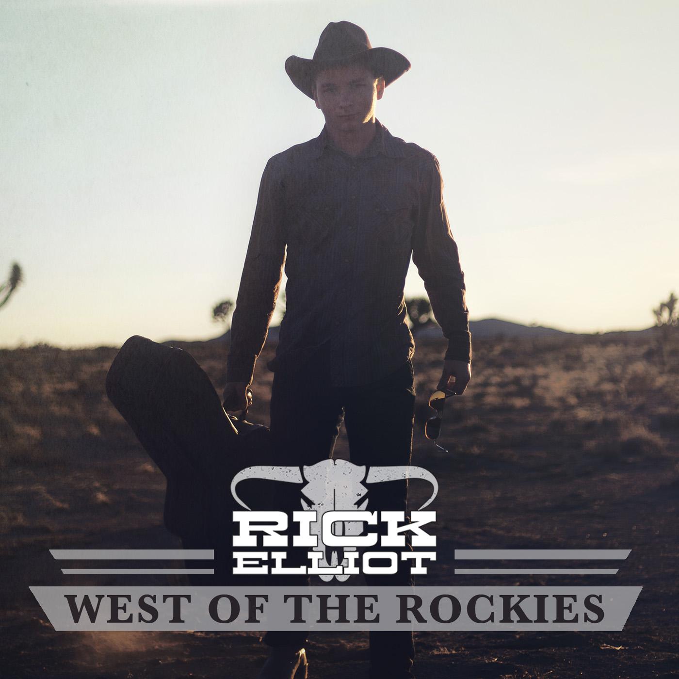 Rick Elliot Releases Debut EP, West of the Rockies