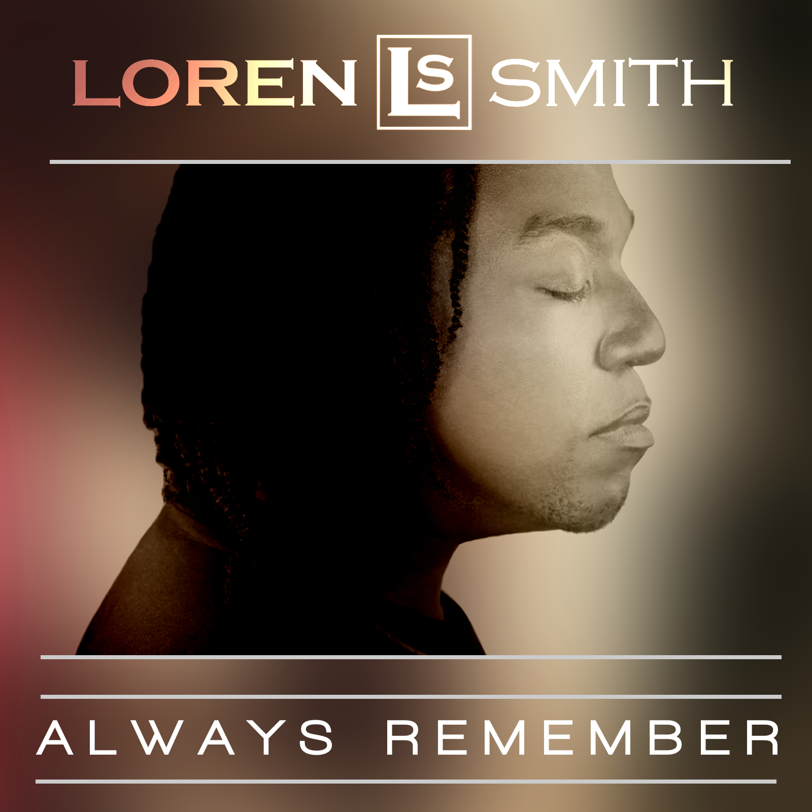 "Loren Smith Releases New Video For ""Always Remember"""
