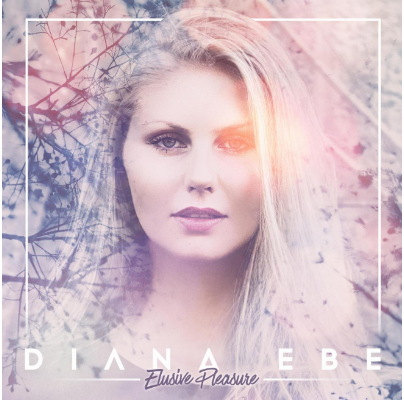 "Diana Ebe Releases Debut EP, ""Elusive Pleasure"""